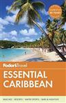 Fodor\'s Essential Caribbean