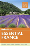 Fodor\'s Essential France