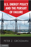 US Energy Policy and the Pursuit of Failure