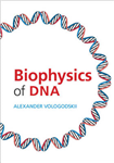 Biophysics of DNA