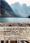Biogeoscience Approach to Ecosystems