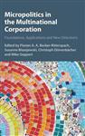 Micropolitics in the Multinational Corporation