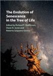 Evolution of Senescence in the Tree of Life