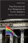 Politics of Gay Marriage in Latin America