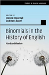 Binomials in the History of English