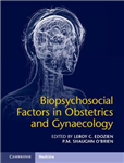 Biopsychosocial Factors in Obstetrics and Gynaecology