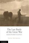 The Last Battle: Soldier Settlement in Australia 1916-1939