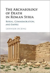Archaeology of Death in Roman Syria