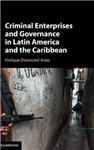 Criminal Enterprises and Governance in Latin America and the