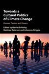 Towards a Cultural Politics of Climate Change