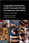 Geographical Indications at the Crossroads of Trade, Develop