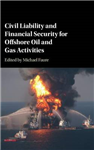 Civil Liability and Financial Security for Offshore Oil and
