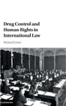Drug Control and Human Rights in International Law