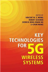 Key Technologies for 5G Wireless Systems