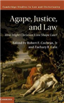 Agape, Justice, and Law