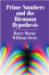 Prime Numbers and the Riemann Hypothesis