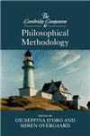 Cambridge Companion to Philosophical Methodology