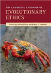 Cambridge Handbook of Evolutionary Ethics