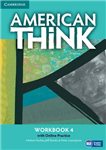 American Think Level 4 Workbook with Online Practice
