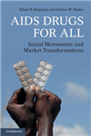 AIDS Drugs For All: Social Movements and Market Transformations