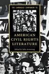 Cambridge Companion to American Civil Rights Literature
