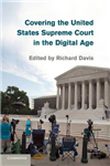 Covering the United States Supreme Court in the Digital Age
