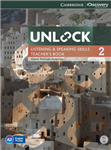 Unlock Level 2 Listening and Speaking Skills Teacher's Book