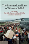 International Law of Disaster Relief