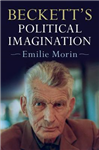 Beckett\'s Political Imagination
