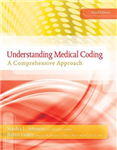 Understanding Medical Coding: A Comprehensive Guide (with Premium Website, 2 terms (12 months) Printed Access Card)