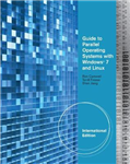 Guide to Parallel Operating Systems with Windows (R) 7 & Linux, International Edition