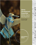 Game Development Essentials: Mobile Game Development, International Edition