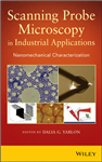 Scanning Probe Microscopy?in Industrial Applications: Nanomechanical Characterization