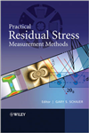 Practical Residual Stress Measurement Methods