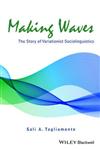 Making Waves: The Story of Variationist Sociolinguistics