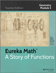 Eureka Math, a Story of Functions: Circles with and Without Coordinates: Module 5: Geometry