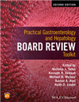 Practical Gastroenterology and Hepatology Board Review Toolk