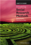 Introducing Social Research Methods: Essentials for Getting the Edge