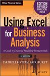 Using Excel for Business Analysis: A Guide to Financial Modelling Fundamentals