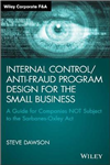 Internal Control/Anti-Fraud Program Design for the Small Bus