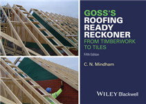 Goss\'s Roofing Ready Reckoner: From Timberwork to Tiles
