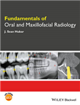 Fundamentals of Oral and Maxillofacial Radiology