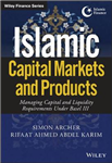 Islamic Capital Markets and Products
