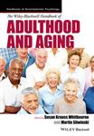 Wiley-Blackwell Handbook of Adulthood and Aging