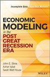 Economic Modeling in the Post Great Recession Era
