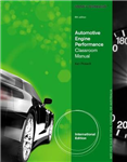 Today\'s Technician: Automotive Engine Performance Classroom and Shop Manuals, International Edition