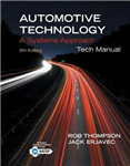 Tech Manual for Erjavec\'s Automotive Technology: A Systems Approach