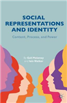 Social Representations and Identity: Content, Process, and Power