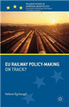 EU Railway Policy-Making: On Track?