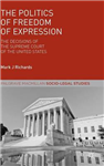 The Politics of Freedom of Expression: The Decisions of the Supreme Court of the United States